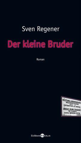 Der kleine Bruder als Buch von Sven Regener