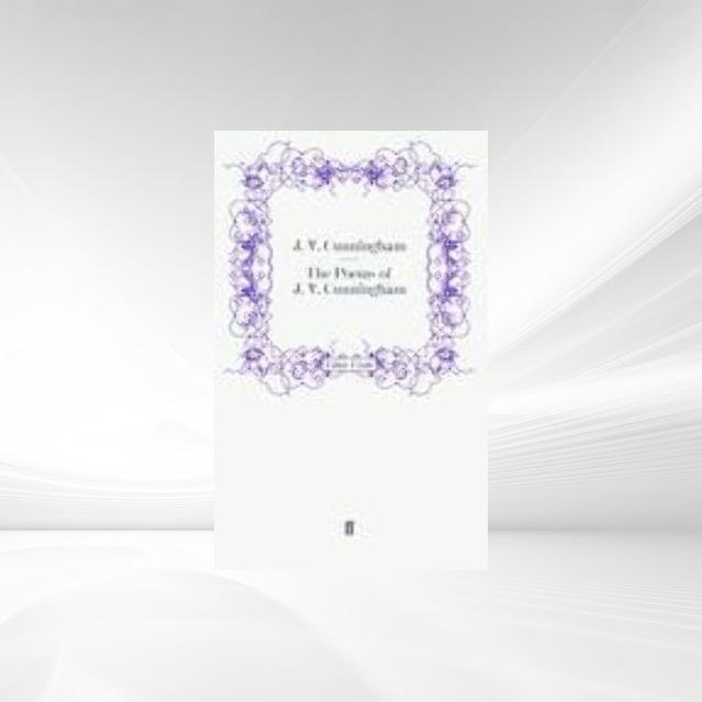 The Poems of J. V. Cunningham als Buch von