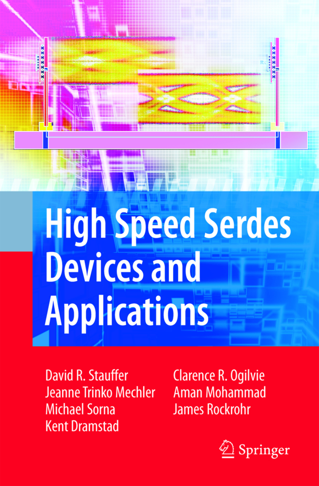 High Speed Serdes Devices and Applications als Buch von David Robert Stauffer, Jeanne Trinko Mechler, Michael A. Sorna,