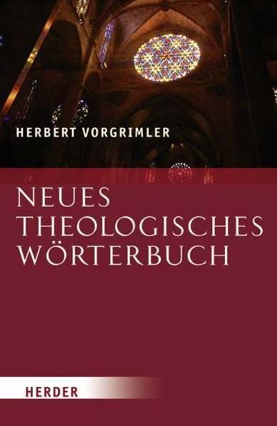 Neues Theologisches Wörterbuch als Buch von Herbert Vorgrimler