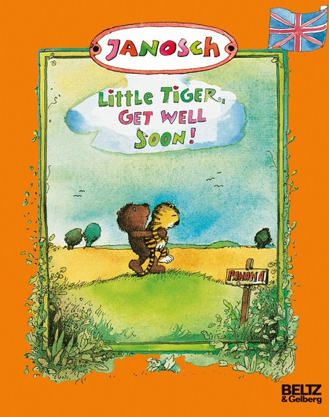 Little Tiger, get well soon als Buch von Janosch