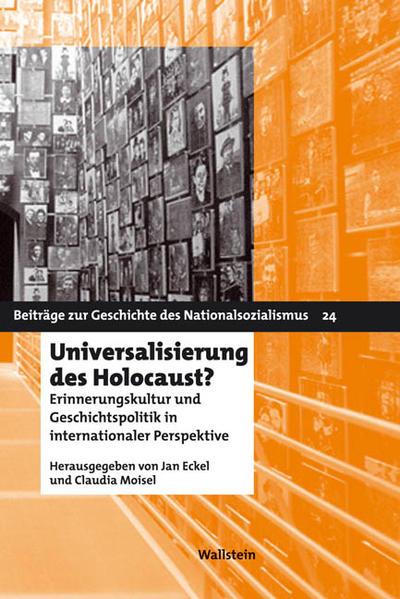 Universalisierung des Holocaust? als Buch von