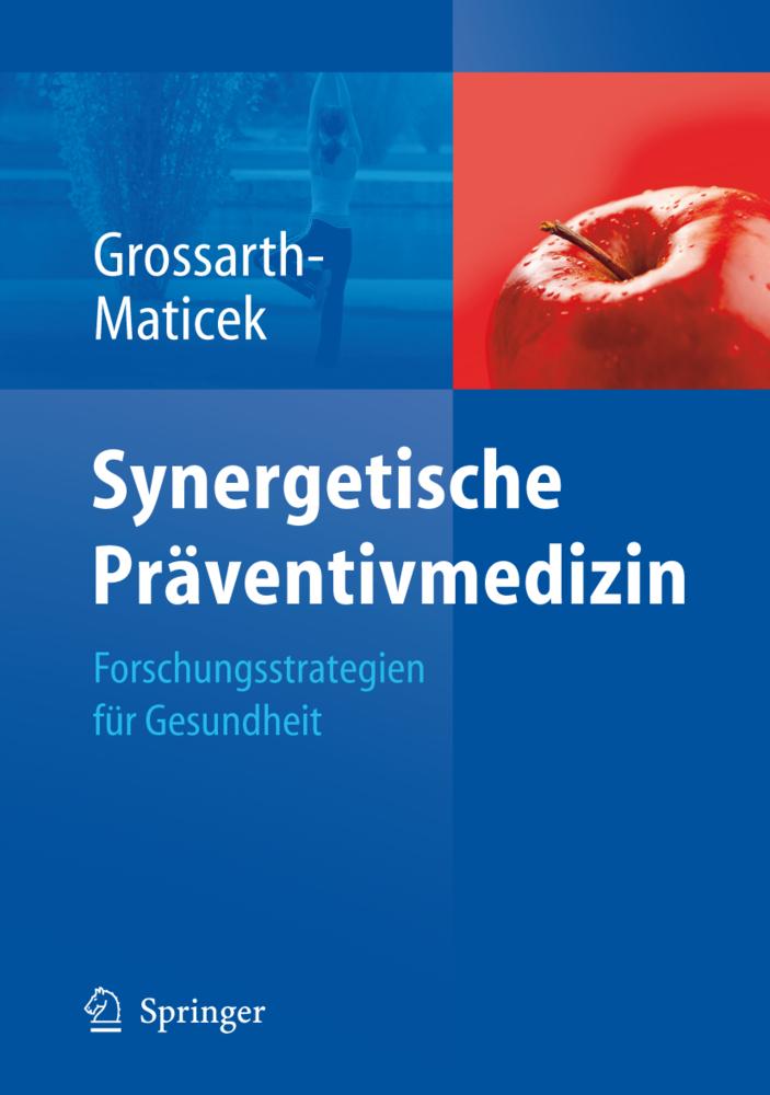 Synergetische Präventivmedizin als Buch von Ronald Grossarth-Maticek