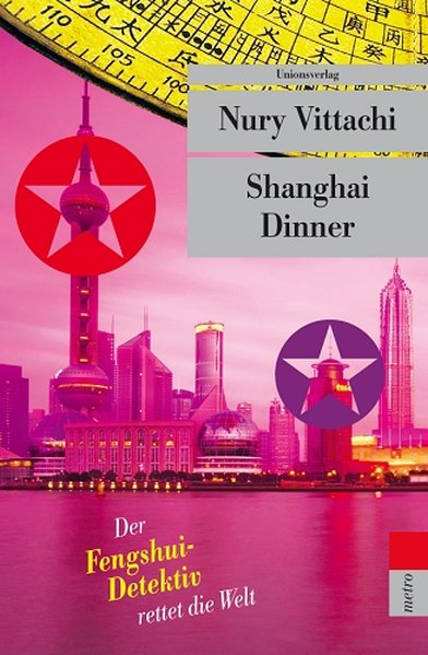Shanghai Dinner als Taschenbuch von Nury Vittachi