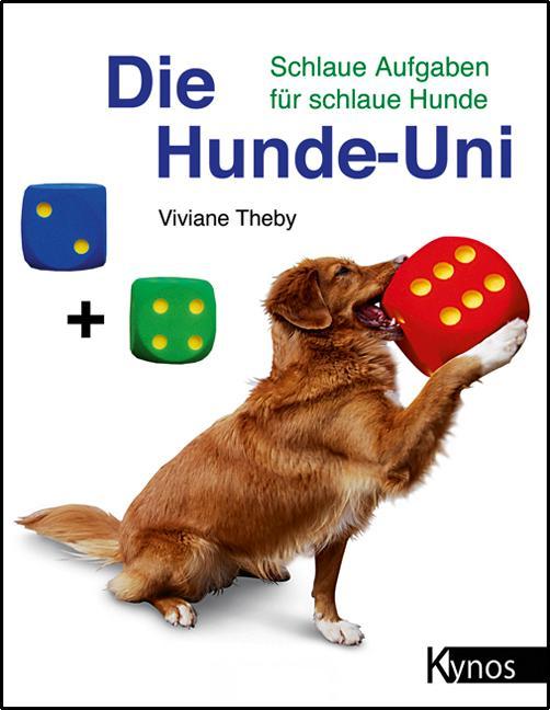 Die Hunde-Uni als Buch von Viviane Theby