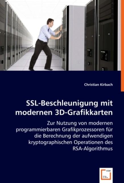 SSL-Beschleunigung mit modernen 3D-Grafikkarten...