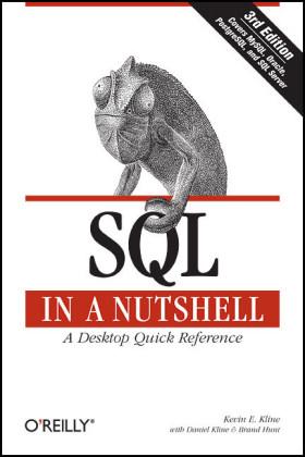 SQL in a Nutshell als Buch von Kevin Kline, Daniel Kline, Brand Hunt