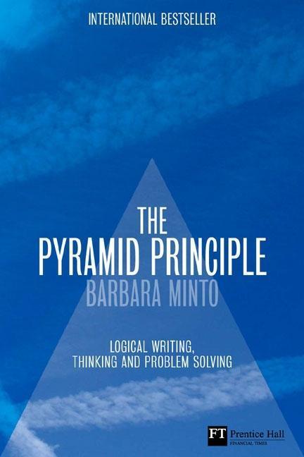 The Pyramid Principle als Buch von Barbara Minto