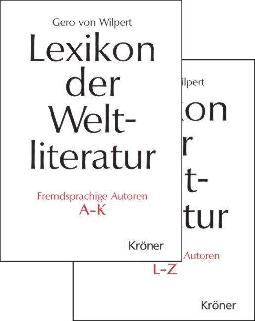 Lexikon der Weltliteratur. Fremdsprachige Autoren. Sonderausgabe als Buch von