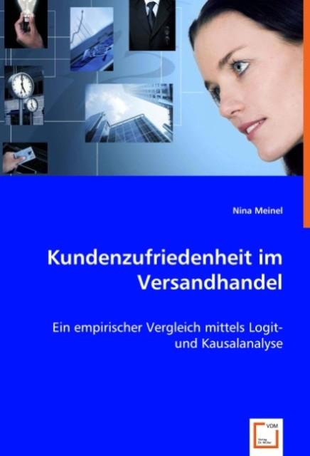 Kundenzufriedenheit im Versandhandel als Buch von Nina Meinel
