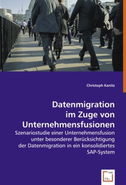 Datenmigration im Zuge von Unternehmensfusionen...