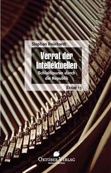 Verrat der Intellektuellen als Buch von Stephan Reinhardt