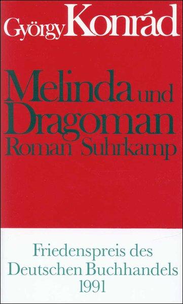 Melinda und Dragoman als Buch von György Konrad