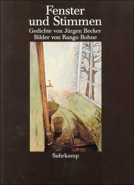 Fenster und Stimmen als Buch von Jürgen Becker, Rango Bohne