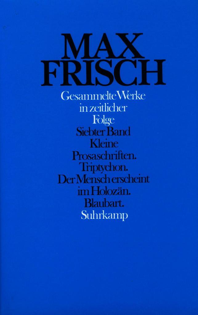 Gesammelte Werke in zeitlicher Folge 1976 - 1985 als Buch von Max Frisch, Hans Mayer