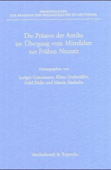 Die Präsenz der Antike im Übergang vom Mittelalter zur Frühen Neuzeit als Buch von