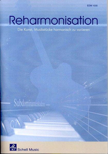 REHARMONISATION als Buch von Felix Schell