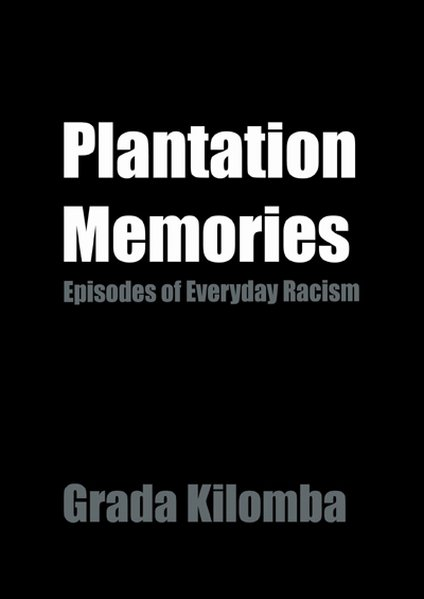 Plantation Memories als Buch von Grada Kilomba