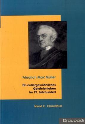 Friedrich Max Müller als Buch von Nirad C Chaudhuri