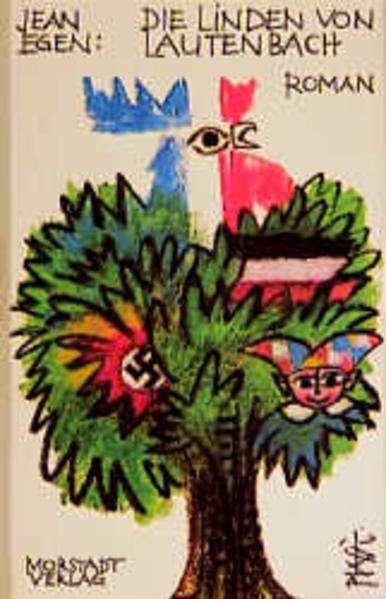Die Linden von Lautenbach als Buch von Jean Egen