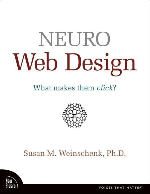 Neuro Web Design als Buch von Susan Weinschenk