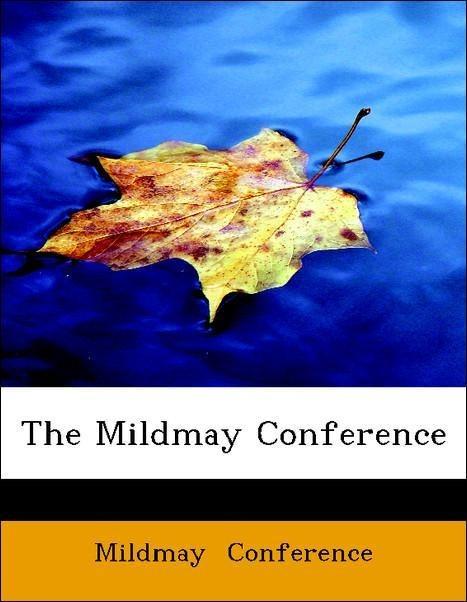 The Mildmay Conference als Taschenbuch von Mild...