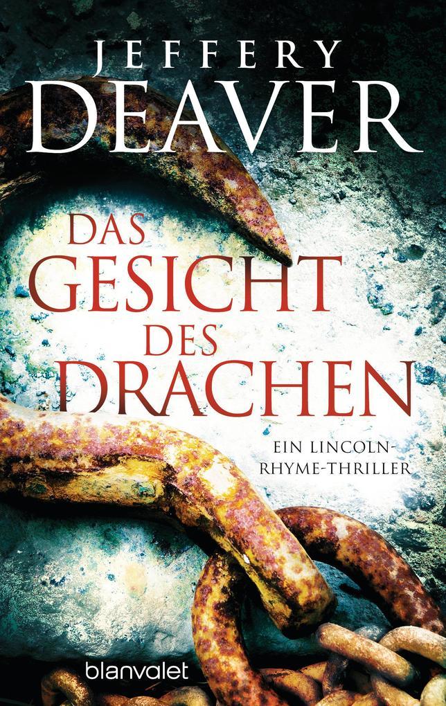 Das Gesicht des Drachen als eBook von Jeffery Deaver