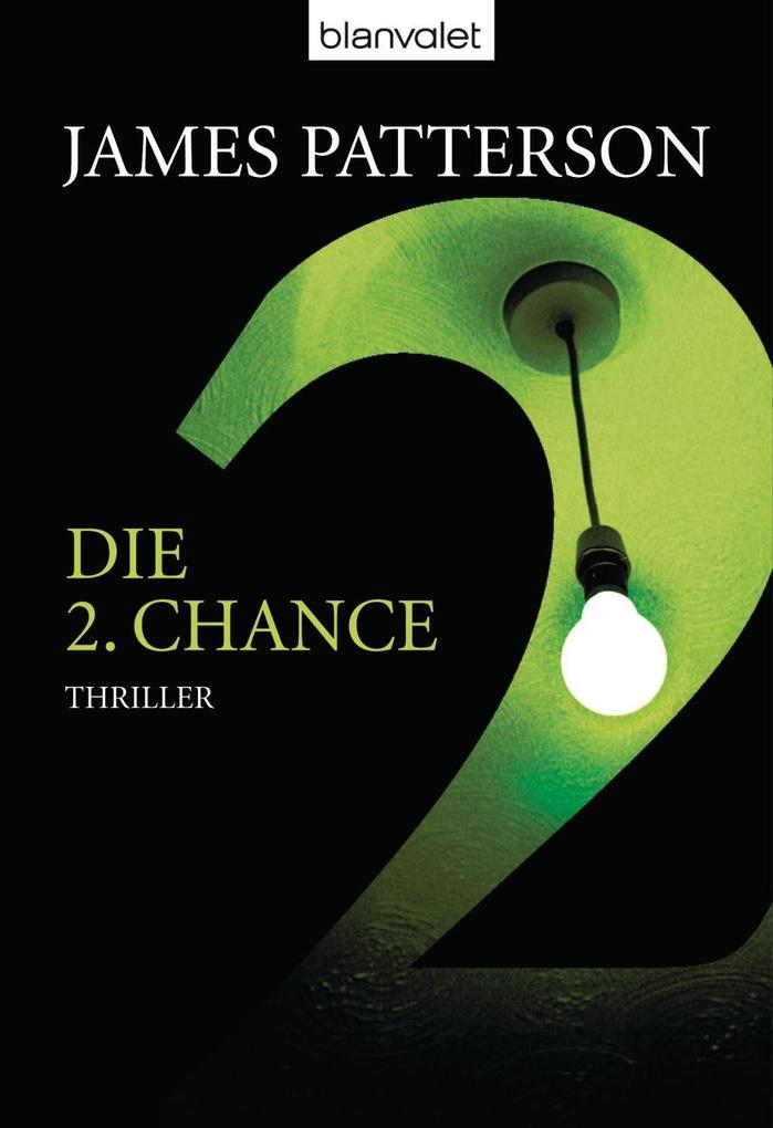Die 2. Chance - Women's Murder Club - als eBook von James Patterson