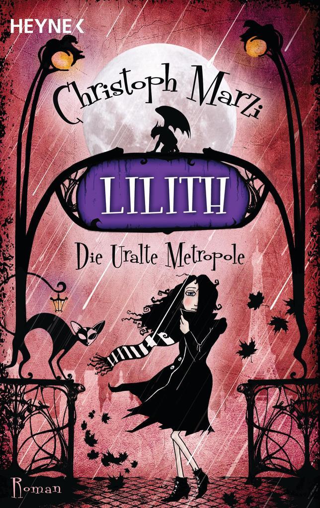Lilith als eBook von Christoph Marzi