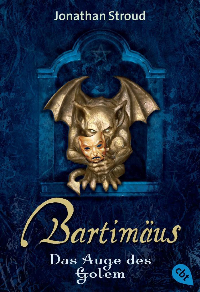 Bartimäus - Das Auge des Golem als eBook von Jonathan Stroud