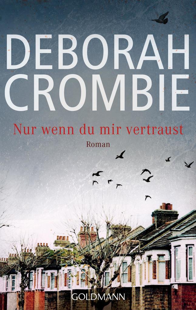 Nur wenn du mir vertraust als eBook von Deborah Crombie