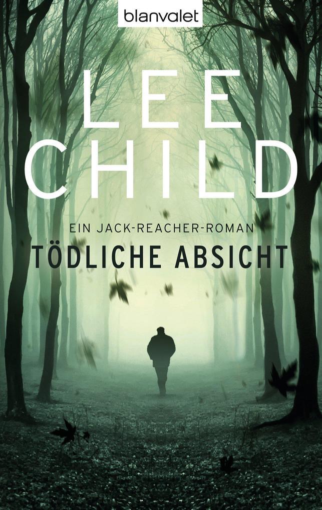 Tödliche Absicht als eBook von Lee Child