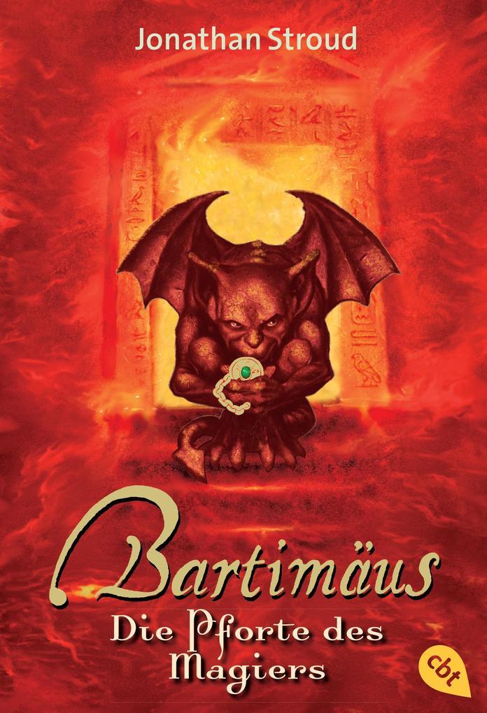 Bartimäus - Die Pforte des Magiers als eBook von Jonathan Stroud