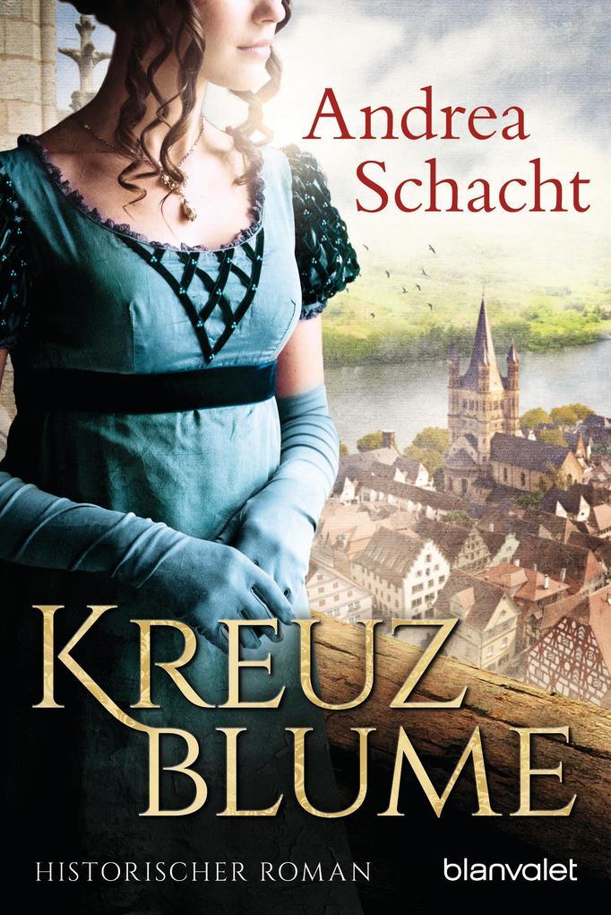 Kreuzblume als eBook von Andrea Schacht