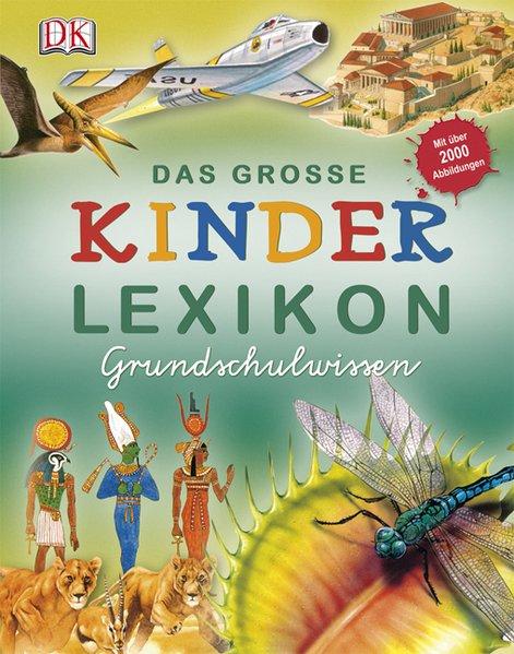 Das große Kinderlexikon Grundschulwissen als Buch von
