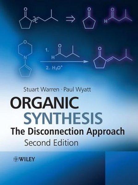 Organic Synthesis als Buch von Stuart Warren, Paul Wyatt
