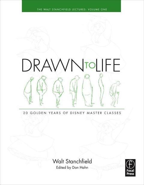 Drawn to Life: 10 Golden Years of Disney Master Classes als Buch von Walt Stanchfield