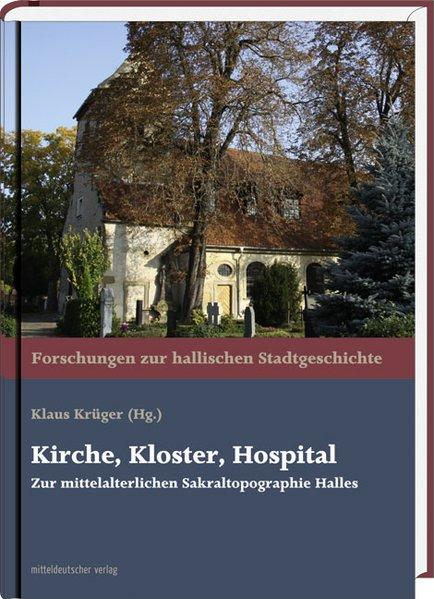 Kirche, Kloster, Hospital als Buch von