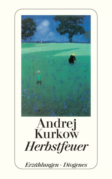 Herbstfeuer als Taschenbuch von Andrej Kurkow