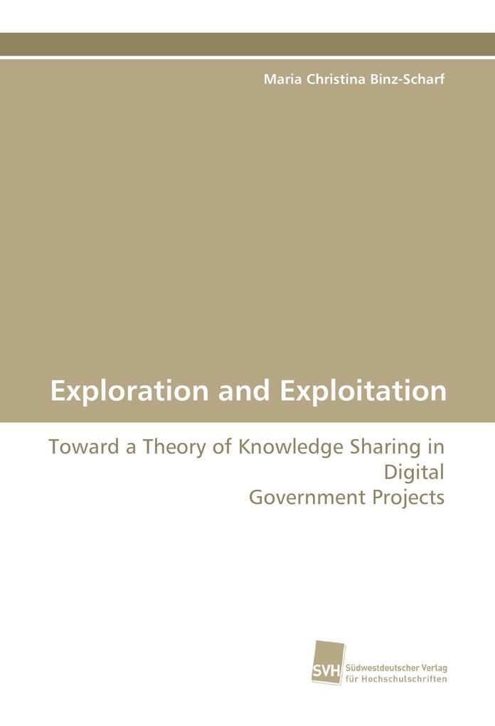 Exploration and Exploitation als Buch von Maria...