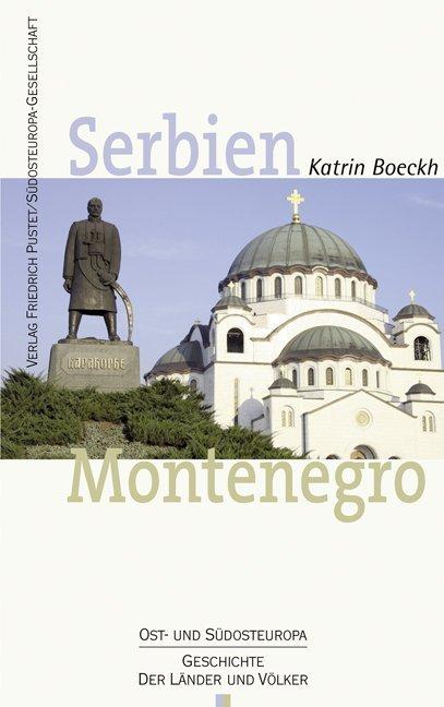 Serbien. Montenegro als Buch von Katrin Boeckh