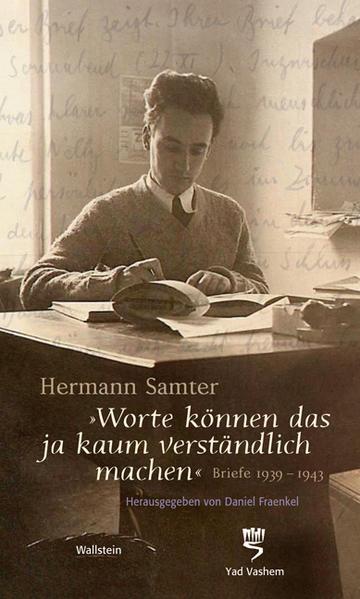 Worte können das ja kaum verständlich machen als Buch von Hermann Samter