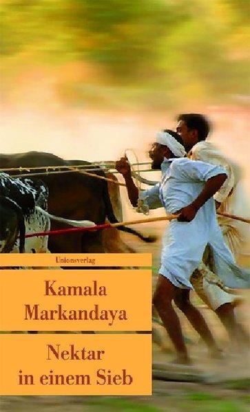 Nektar in einem Sieb als Taschenbuch von Kamala Markandaya