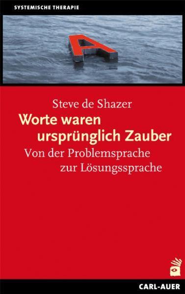 Worte waren ursprünglich Zauber als Buch von Steve de Shazer