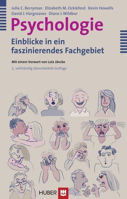 Psychologie als Buch von Julia C. Berryman, Elizabeth M. Ockleford, Kevin Howells, David J. Hargreaves, Diane Wildbur