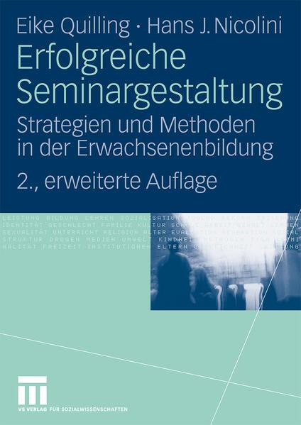 Erfolgreiche Seminargestaltung als Buch von Eike Quilling, Hans J. Nicolini