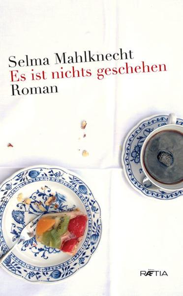 Es ist nichts geschehen als Buch von Selma Mahlknecht