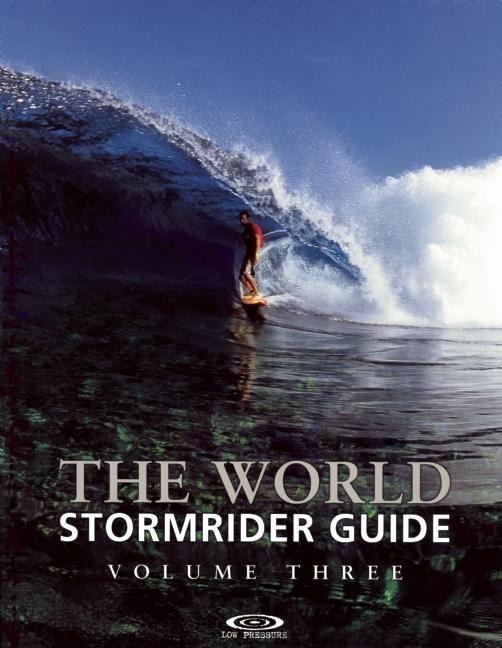 The World Stormrider Guide - Volume 3 als Buch von