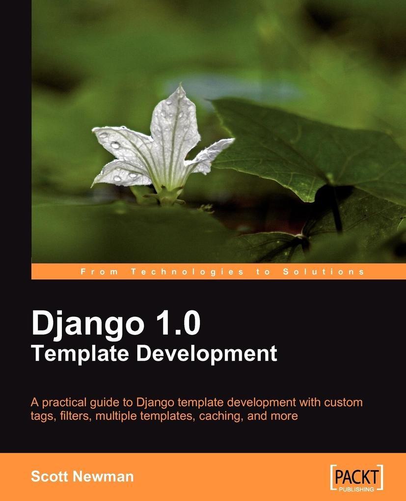Django 1.0 Template Development als Taschenbuch von Scott Newman