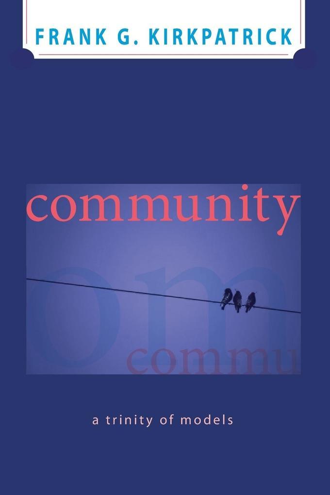 Community als Taschenbuch von Frank G. Kirkpatrick